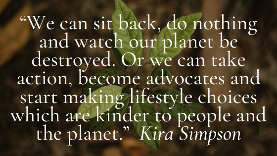 We can sit back, do nothing and watch our planet be destroyed.